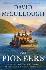 THE PIONEERS by David McCullough