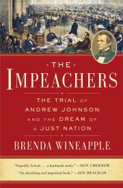 THE IMPEACHERS by Brenda Wineapple