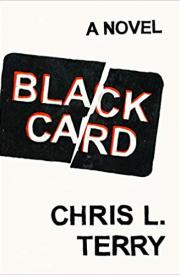 BLACK CARD by Chris L. Terry