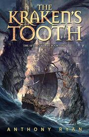 THE KRAKEN'S TOOTH by Anthony Ryan