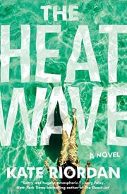 THE HEAT WAVE by Kate Riordan