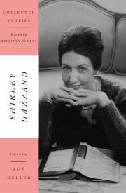 COLLECTED STORIES by Shirley Hazzard