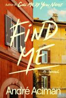 FIND ME by Andre Aciman