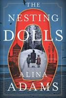 THE NESTING DOLLS by Alina Adams